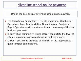 It is very important view of silver line school online payme