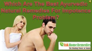 Which Are The Best Ayurvedic Natural Remedies For Impotence