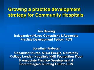 Growing a practice development strategy for Community Hospitals