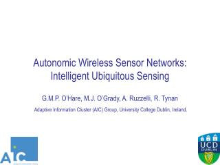 Autonomic Wireless Sensor Networks: Intelligent Ubiquitous Sensing