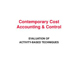 Contemporary Cost Accounting & Control