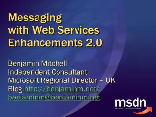 Messaging  with Web Services Enhancements 2.0