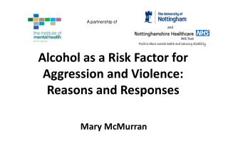 Alcohol as a Risk Factor for Aggression and Violence: Reasons and Responses