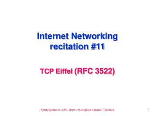Internet Networking recitation #11