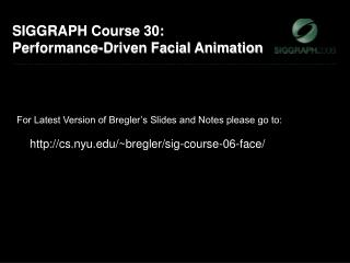 SIGGRAPH Course 30: Performance-Driven Facial Animation