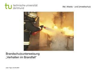 """Brandschutzunterweisung  """"Verhalten im Brandfall"""""""