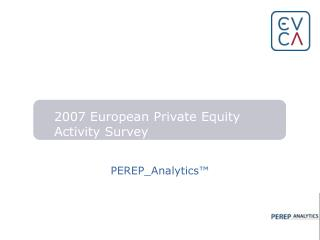 2007 European Private Equity Activity Survey
