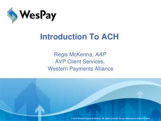 Introduction To ACH