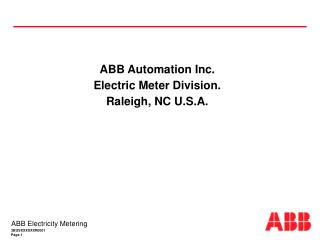 ABB Automation Inc. Electric Meter Division. Raleigh, NC U.S.A.