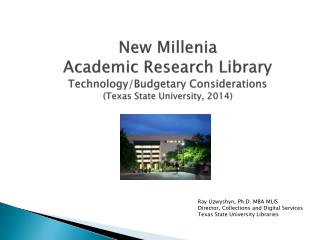 Alkek Library Technology/Budgetary Considerations