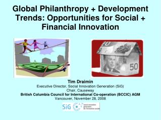 Global Philanthropy + Development Trends: Opportunities for Social + Financial Innovation