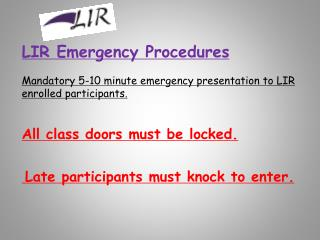 LIR Emergency Procedures