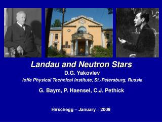 Landau and Neutron Stars