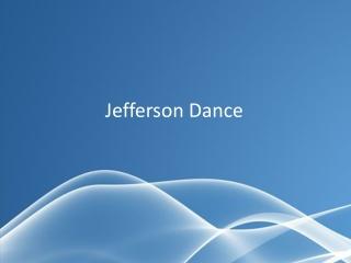 Jefferson Dance