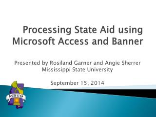 Processing State  Aid using  Microsoft Access and Banner
