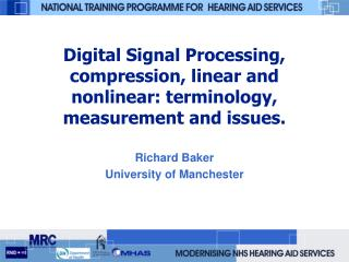 Digital Signal Processing, compression, linear and nonlinear: terminology, measurement and issues.