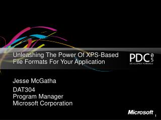 Unleashing The Power Of XPS-Based  File Formats For Your Application