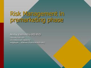 Risk Management in premarketing phase