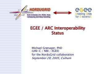 EGEE / ARC Interoperability Status