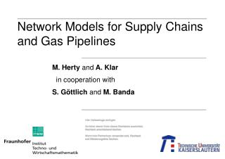 Network Models for Supply Chains                     and Gas Pipelines