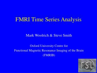 FMRI Time Series Analysis
