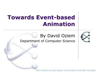 Towards Event-based Animation