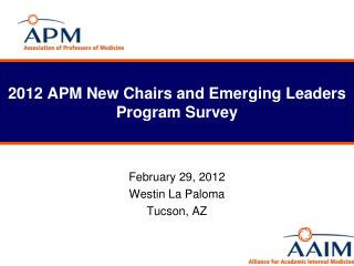 2012 APM New Chairs and Emerging Leaders Program Survey