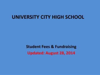 Student Fees & Fundraising Updated: August 28, 2014