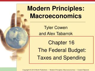 Chapter 16  The Federal Budget: Taxes and Spending