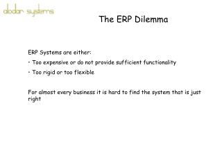 The ERP Dilemma