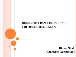 Domestic Transfer Pricing  Critical Challenges