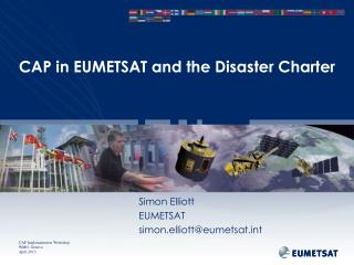 CAP in EUMETSAT and the Disaster Charter