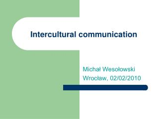 Intercultural communication