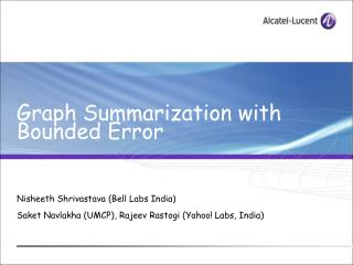 Graph Summarization with Bounded Error
