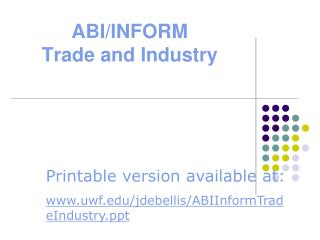 ABI/INFORM  Trade and Industry