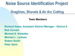 Noise Source Identification Project  Draglines, Shovels & Air Arc Cutting