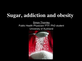 Sugar, addiction and obesity