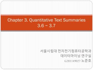 Chapter  3. Quantitative Text Summaries 3.6  ~  3.7