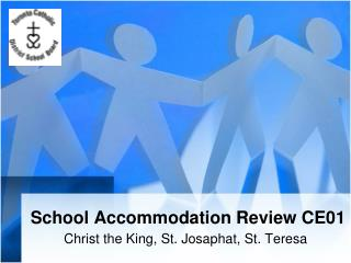 School Accommodation Review CE01