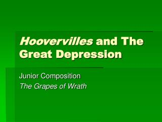 Hoovervilles  and The Great Depression