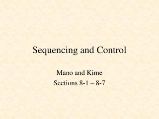 Sequencing and Control