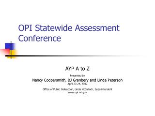 OPI Statewide Assessment Conference