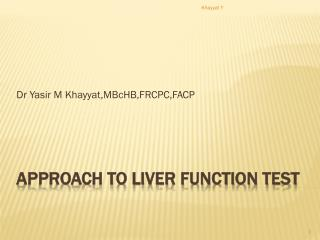 Approach to Liver Function Test