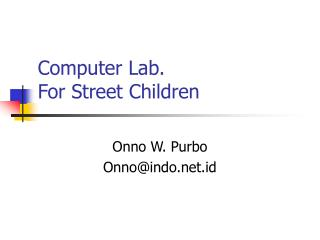 Computer Lab. For Street Children