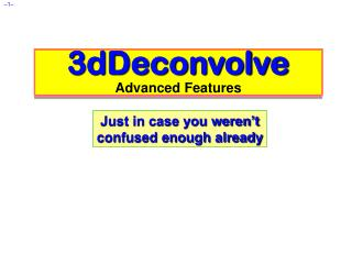 3dDeconvolve Advanced Features