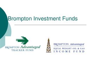 Brompton Investment Funds