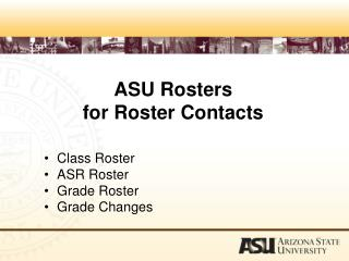 ASU Rosters for Roster Contacts