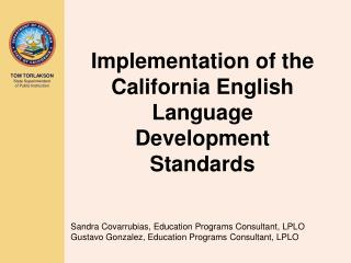 Implementation of the California English Language Development Standards