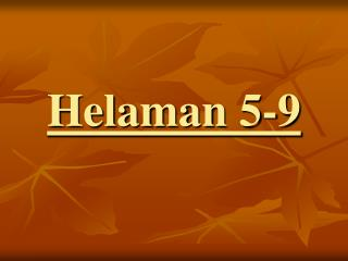 Helaman 5-9
