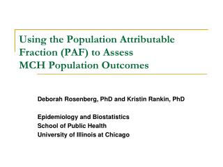 Using the Population Attributable Fraction PAF to Assess  MCH Population Outcomes